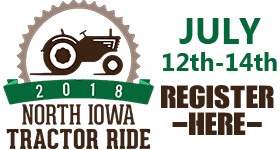 2018 North Iowa Tractor Ride - July 12th through the 14th. Register here!