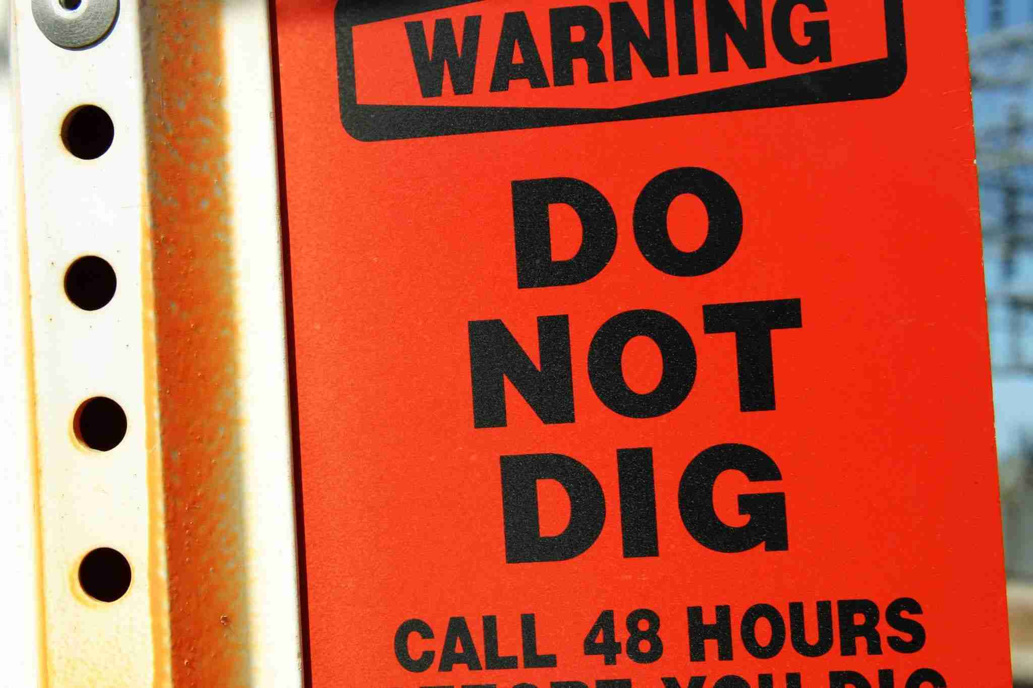 Warning Do Not Dig