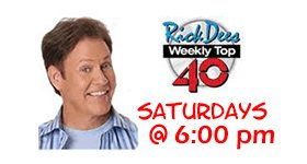 Rick Dees Weekly Top 40 - Saturday at6pm on 95.9 KCHA