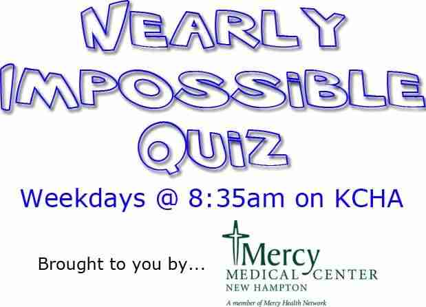 Nearly Impossible Quiz – KCHA News