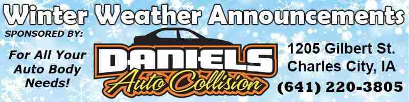 Weather Announcements brought to you by Daniels Auto Collision - 641-220-3805.